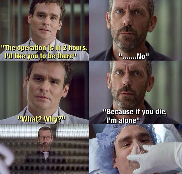 House does care guys!!!!!--- of course he cares!! How could you doubt him?!?!?!?