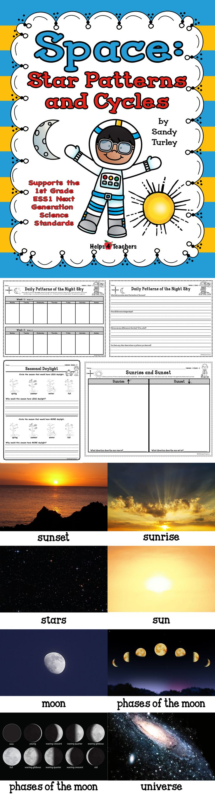 $ FANTASTIC!! This packet supports the 1st Grade New Generation Science Standard ESS1 and includes the following things needed to teach this standard:  -	Patterns of the Day Sky -	Patterns of the Night Sky -	Sunrise and Sunset -	Seasonal Daylight  Also included are large and small full color photographs of the moon, the sun, stars, the universe, a sunrise, a sunset and the phases of the moon.