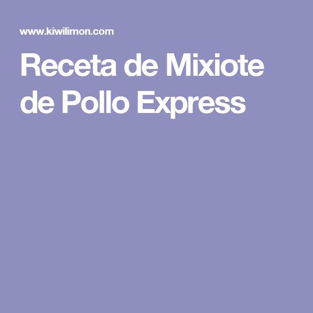 Receta de Mixiote de Pollo Express
