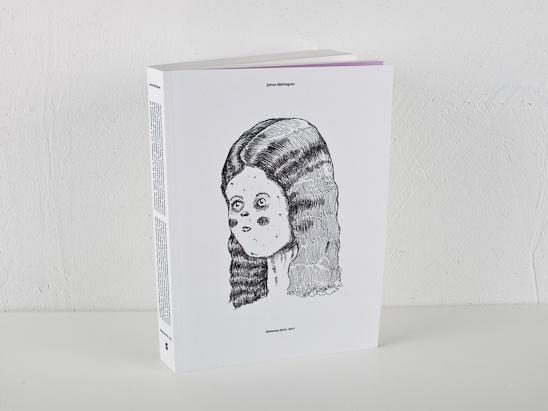 Sketches 2010–2011 by Johan Björkegren