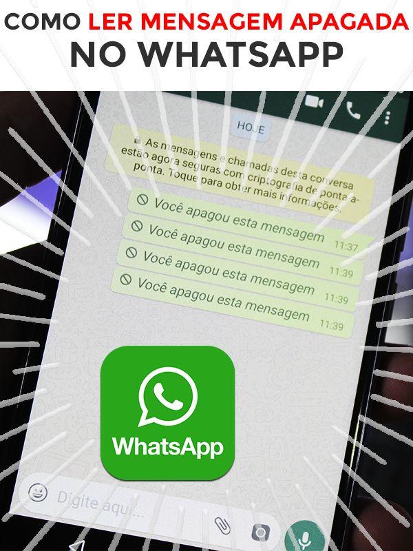 Whatsapp Como Ler Mensagens Apagadas Ler Mensagem Mensagens