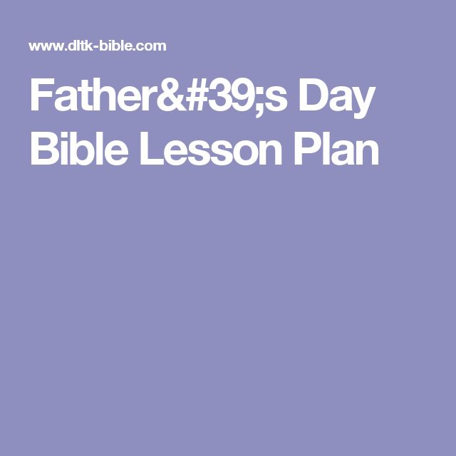 Father's Day Bible Lesson Plan