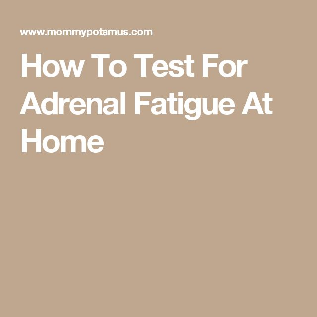 How To Test For Adrenal Fatigue At Home