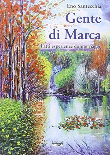 Gente di Marca. Fatti esperienze donne viaggi di Eno Sant... https://www.amazon.it/dp/8869241254/ref=cm_sw_r_pi_dp_x_DHbBybH1CQ9PH