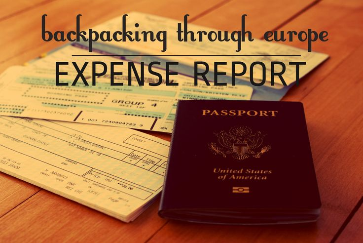 Expense Report for Three Weeks Backpacking through Europe | Expedition Girl