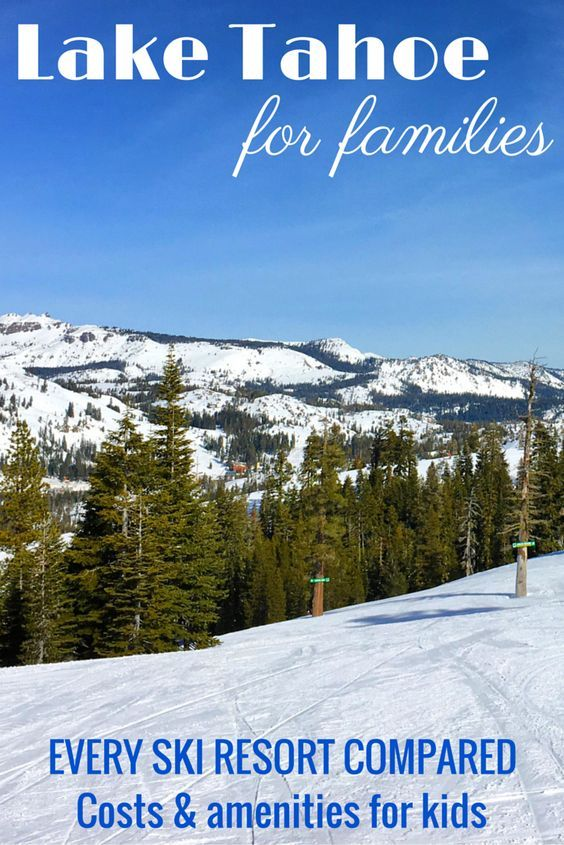 Considering a ski trip to Lake Tahoe in California and Nevada with kids? Find out which resort has the cheapest ski school, where kids ski free, and which mountains have the best family-friendly amenities with this complete comparison guide of every resort in Tahoe.