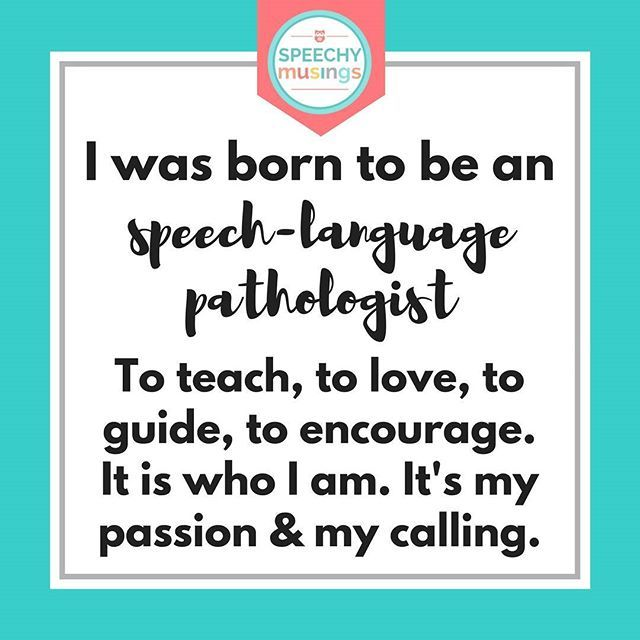 On those hard days, it helps to remind myself of this. Speech therapy is a calling.
