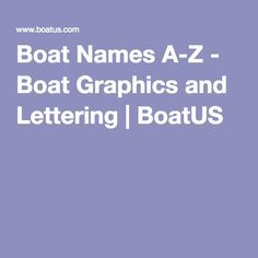 Boat Names A-Z - Boat Graphics and Lettering | BoatUS