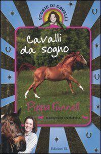 Download free Cavalli da sogno: Un cavallo da sogno-Il cavallo da corsa-Una cavallina per due. Storie di cavalli pdf
