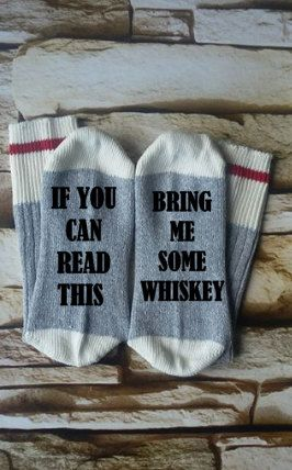 whiskey socks,  if you can read this, bring me whiskey, stocking stuffer, Christmas gift,  gift for brother, socks for dad, teacher gift