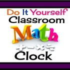 This do-it-yourself Math clock will definitely get your student's attention!  All you need is any clock & tape/sticky tack if you are ready to ...