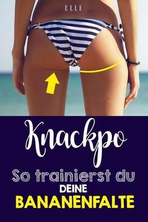 Knackpo: So trainierst du dir die Bananenfalte – übungen