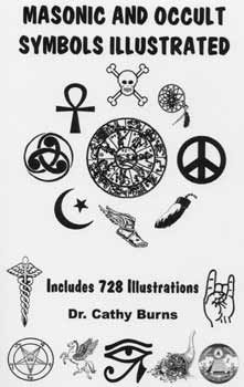 Masonic and Occult Symbols Illustrated - Cutting Edge Ministries