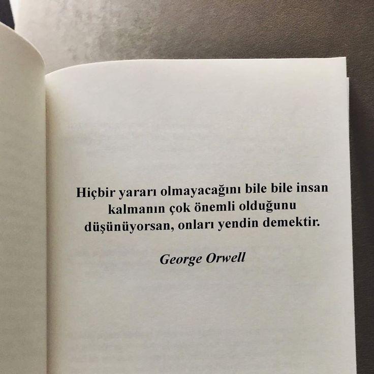Hiçbir yararı olmayacağını bile bile insan kalmanın çok önemli olduğunu düşünüyorsan, onları yendin demektir. - George Orwell#sözler #anlamlısözler #güzelsözler #manalısözler #özlüsözler #alıntı #alıntılar #alıntıdır #alıntısözler #şiir #edebiyat