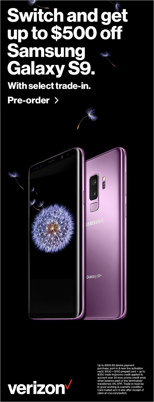 Switch and get up to $500 off Samsung Galaxy S9 Plus. Pre-order now.