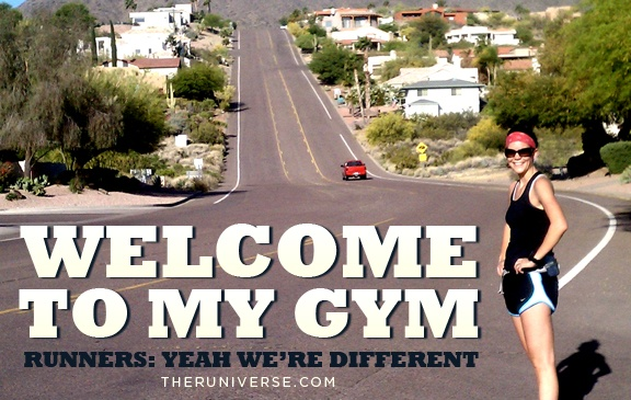 Welcome to my gym. Runners: yeah, we're different.