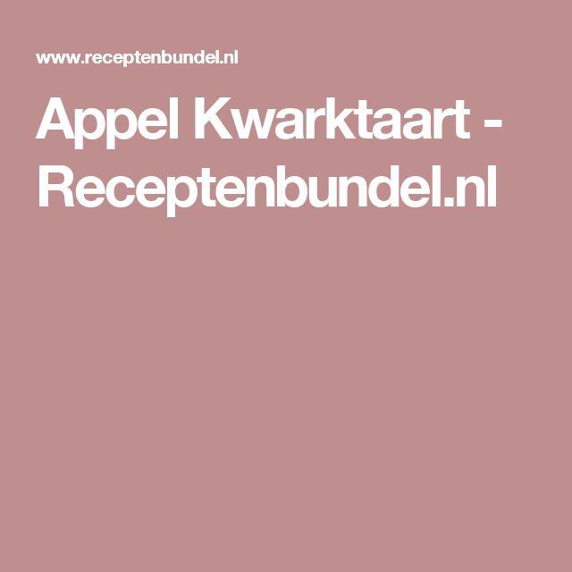 Appel Kwarktaart - Receptenbundel.nl