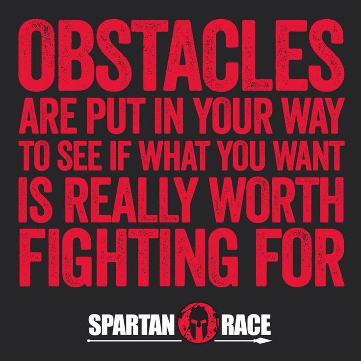 Obstacles are there to slow everyone else down. So you can enjoy for yourself.