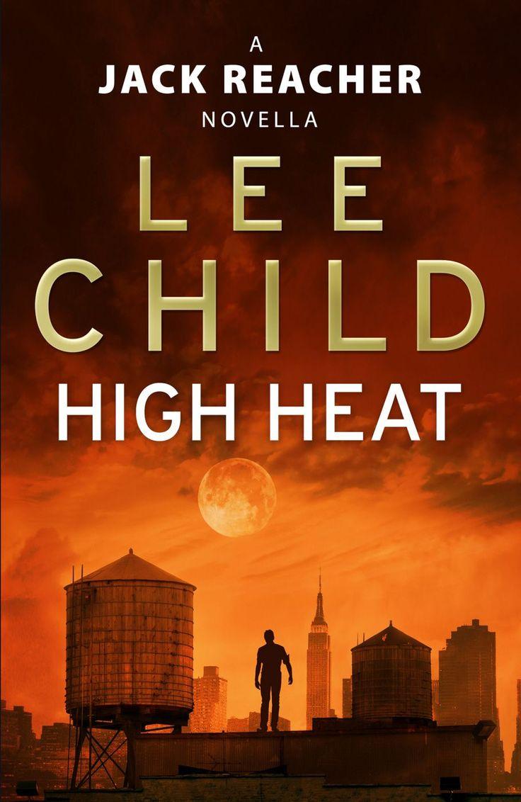 High Heat: (A Jack Reacher Novella) (Kindle Single) (Jack ...