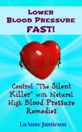 """""""How to Lower Blood Pressure Fast"""" is a great ebook to have on hand when you need to bring your blood pressure numbers down fast. Charts included to help keep you on track. Click for instant access thru Amazon. #lowerbloodpressurefast"""