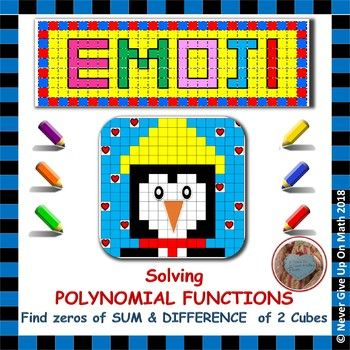 "✐ This product is a NO PREP - SELF CHECKING activity that engage students in 12 questions on different aspects of""Solving Polynomial Functions"".  This EMOJI focuses only on Solving Sum & Difference of Two Cubes. I created this activity to allow my students practice solving this type of questions alone.   To work successfuly with this EMOJI, students should feel comfortable with: ▶️ Factoring Sum and Difference of Two Cubes ▶️ Solving Polynomial Functions Concept ▶️ Use the Quadratic Formula"