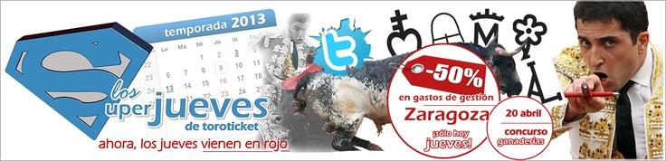 ¡Los jueves nos encantan porque vienen cargados de sorteos, promociones, descuentos...!¡Sólo hoy, descuento Toroticket del 50% para la corrida Concurso de este sábado en Zaragoza!¡Aprovecha la oportunidad! http://www.toroticket.com/269-entradas-toros-zaragoza-sabado-20-abril