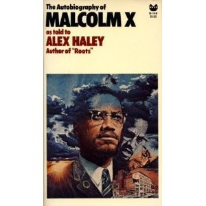 best the autobiography of malcolm x as told to alex haley  the autobiography of malcolm x