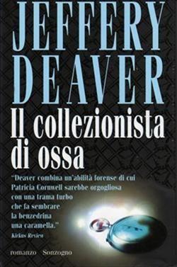 Il collezionista di ossa - Jeffery Deaver.