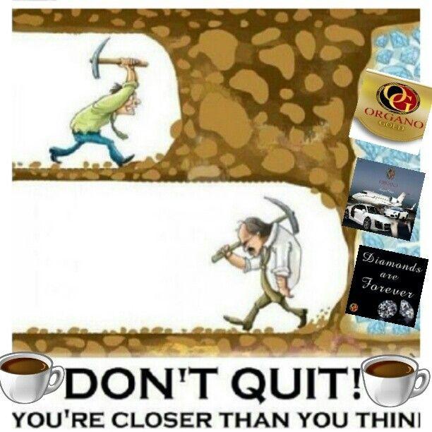 Never Give up on your Dream! #organogold #itscoffee #healthycoffee #ganoderma #coffeethatpays #futurediamond #dreamchaser www.nikkilovesredtea.organogold.com