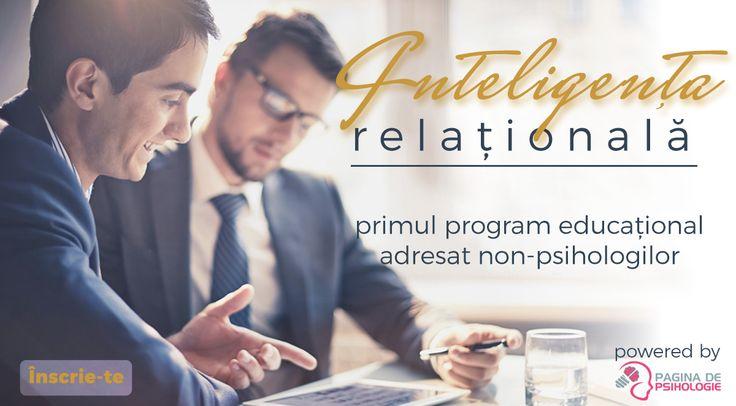 Inteligența Relațională — primul program științific dedicat non-psihologilor