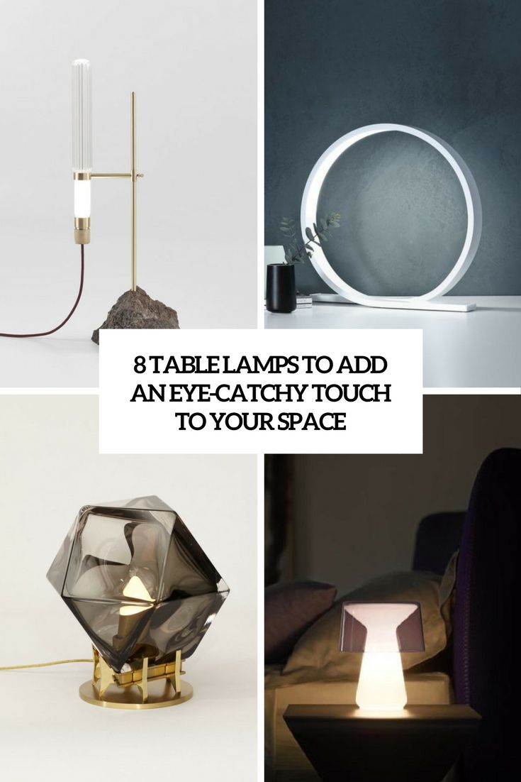 8 table lamps to add an eye catchy touch to your space cover