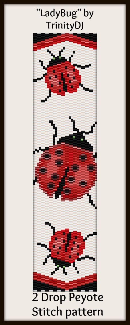 """NEW AND EXCITING NEWS : Here's your chance to test bead new designs and earn DISCOUNTS on your next 'In the Raw' Design! """"LadyBug"""" (2 Drop Peyote stitch bracelet pattern) is one of the designs in this section. Please follow this link for more info:http://cart.javallebeads.com/Lady-Bug-2-Drop-Peyote-Stitch-Pattern-p/td088.htm"""