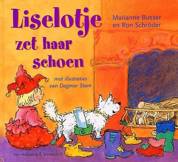 Liselotje zet haar schoen - Marianne Busser & Ron Schröder