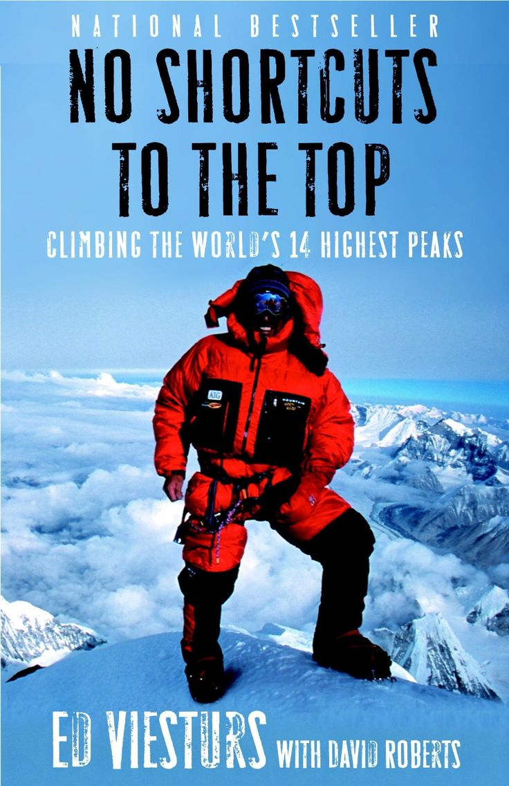 No Shortcuts To The Top: Climbing The World's 14 Highest Peaks Ebook: Ed  Viesturs