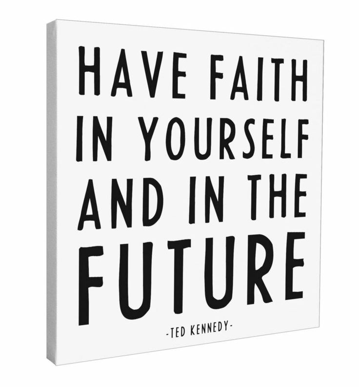 """Canvas - """"Have faith in yourself and in the future"""" - at Evans & Hall"""