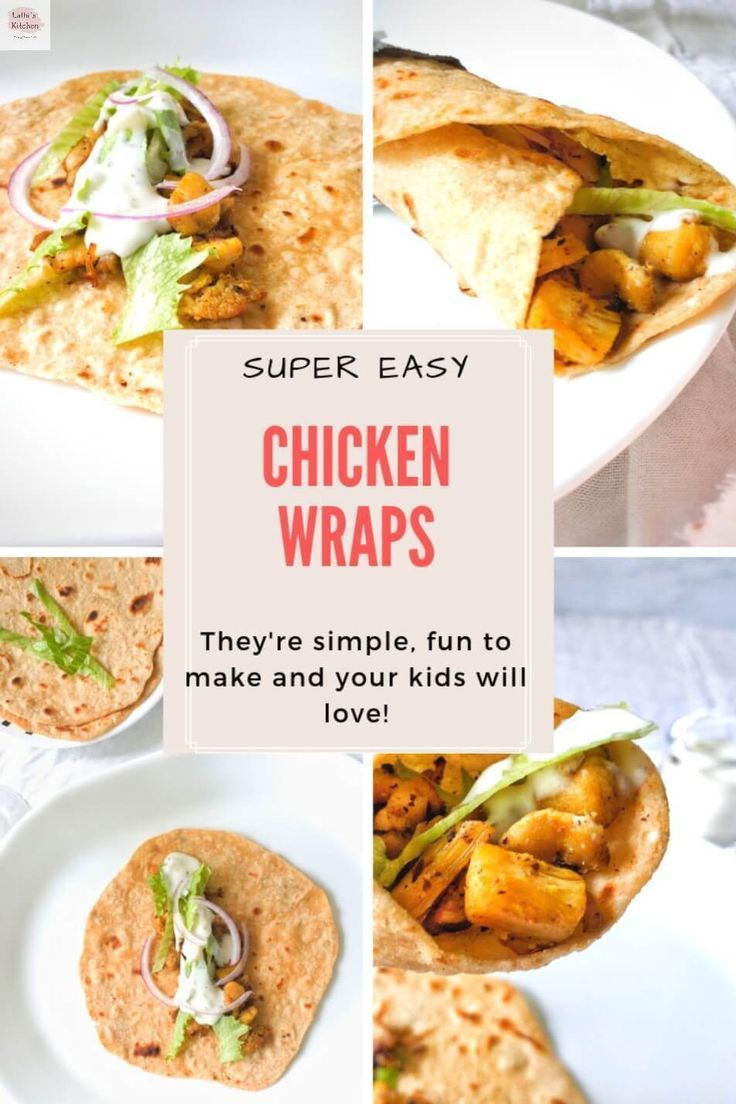 Easy Chicken Wrap – A quick Lunch/Dinner idea