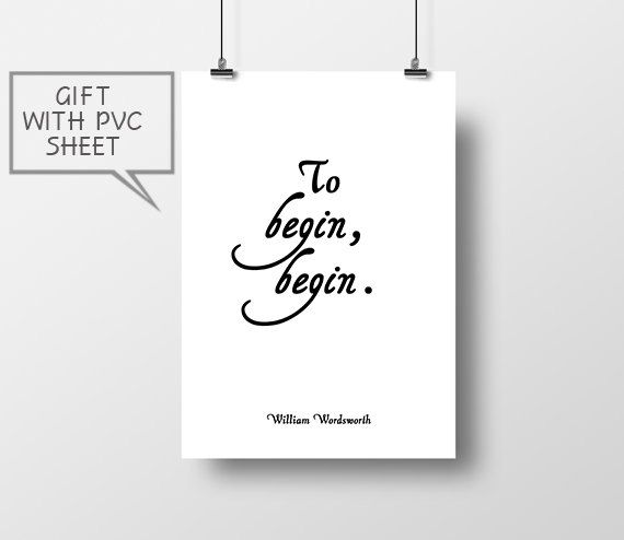 To begin begin William Wordsworth poster print home by thevertu