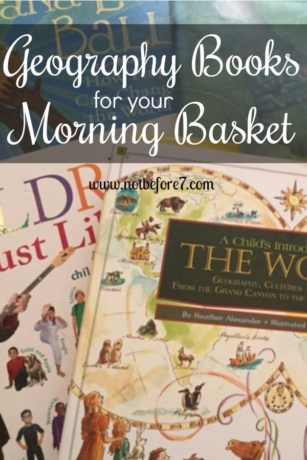 Our Morning Basket Geography Books for Kids