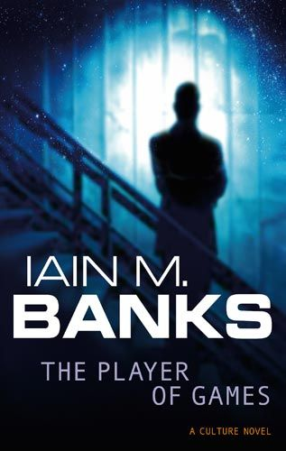 Iain M Banks - The Player of Games