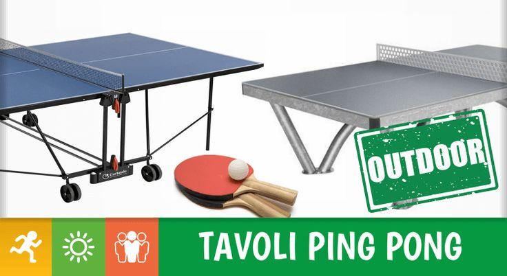 ☀9 tavoli da ping pong per esterno, i migliori (con ...