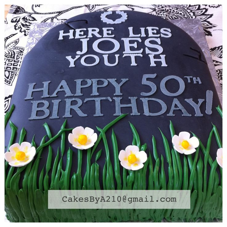 Tombstone Cake Over The Hill 50th Birthday Cake