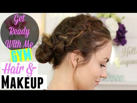 Get Ready With Me: Gym Makeup & Hair Routine | Sweatproof - YouTube