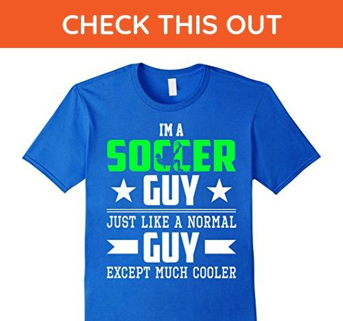 Mens Soccer  Guy Just Like Normal Guy But Cooler Shirt 3XL Royal Blue - Sports shirts (*Amazon Partner-Link)