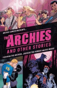 """"""" The Archies and Other Stories : Featuring the Archies, Big Moose and Jughead: The Hunger by Alex Segura, Matthew Rosenberg, Sean Ryan, and Ryan Cady Contains three stand-alone stories featuring the Archies band and their dream of rock 'n' roll success, Big Moose's struggles on the varsity team, and Jughead's dark family legacy that puts the lives of Riverdale residents in danger. """""""