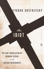 Fyodor Dostoyevsky - The Idiot
