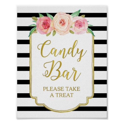Pink Floral Candy Bar Sign Gold Black Stripes Poster