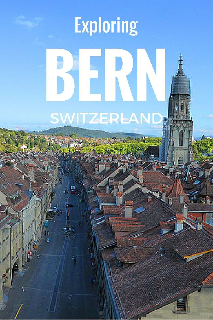 The Old Town of Bern UNESCO World Heritage Site