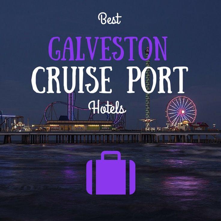 Hotels Near Port Of Houston Tx: Best 25+ Galveston Ideas On Pinterest