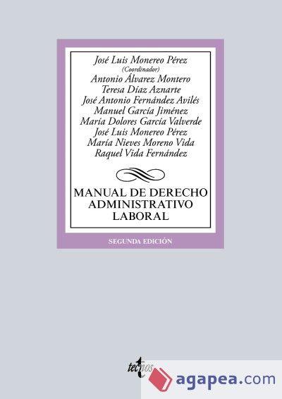 Manual de derecho administrativo laboral.     2ª ed.     Tecnos, 2016