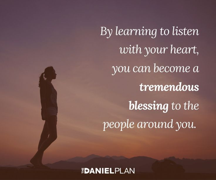 Become a safe person who is willing to listen without judgement to the challenges others struggle with. One of the greatest gifts you can offer someone is your listening ear.